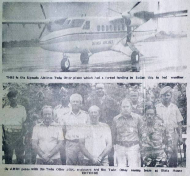 top: 'This is the Uganda Airlines Twin Otter plane which had a forced landing in Sudan due to bad weather' bottom: 'Dr. Amin poses with the Twin Otter pilot, engineers and the Twin Otter rescue team at State House Entebbe'