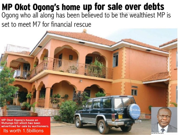 Why build such a big house leading you to bankruptcy? Are you Ugandans insane? This guy was minister between 2001-06 getting double salary as MP and minister but still borrowed money mbu to boost his bus business.MPs get paid 20m/month why would an MP sink in debts if a teacher who earns 300k doesn't borrow?